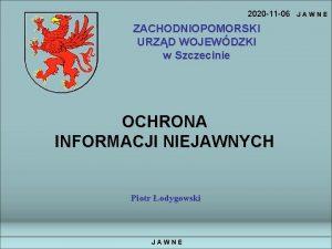2020 11 06 ZACHODNIOPOMORSKI URZD WOJEWDZKI w Szczecinie