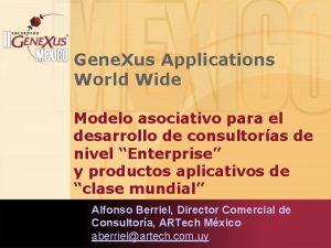 Gene Xus Applications World Wide Modelo asociativo para