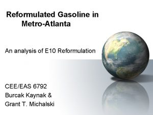 Reformulated Gasoline in MetroAtlanta An analysis of E