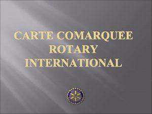 CARTE COMARQUE ROTARY INTERNATIONAL Carte Visa Premier Prestige