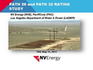 PATH 29 and PATH 32 RATING STUDY NV