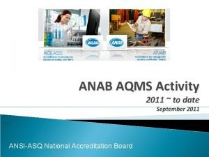 ANAB AQMS Activity 2011 to date September 2011