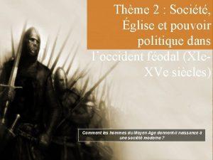 Thme 2 Socit glise et pouvoir politique dans