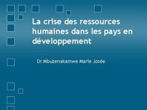 La crise des ressources humaines dans les pays
