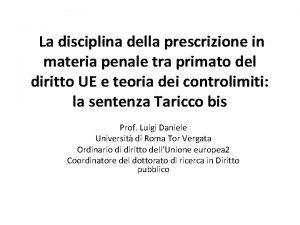 La disciplina della prescrizione in materia penale tra