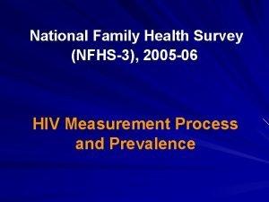 National Family Health Survey NFHS3 2005 06 HIV