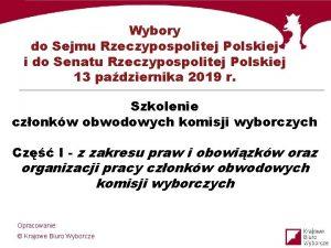 Wybory do Sejmu Rzeczypospolitej Polskiej i do Senatu