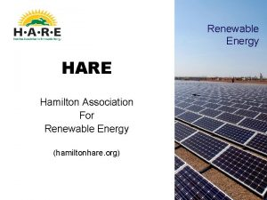 Renewable Energy HARE Hamilton Association For Renewable Energy