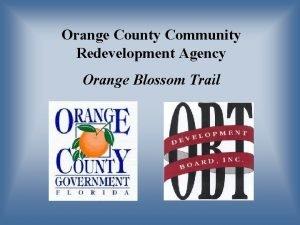 Orange County Community Redevelopment Agency Orange Blossom Trail