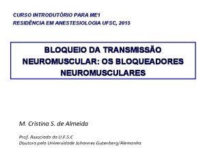 CURSO INTRODUTRIO PARA ME 1 RESIDNCIA EM ANESTESIOLOGIA