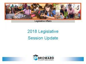 Legislative Affairs 2018 Legislative Session Update FEFP Florida
