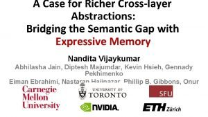 A Case for Richer Crosslayer Abstractions Bridging the