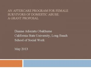 AN AFTERCARE PROGRAM FOR FEMALE SURVIVORS OF DOMESTIC