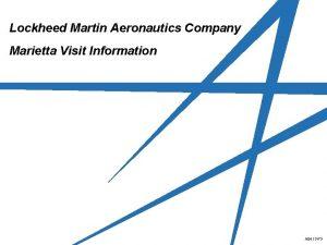 Lockheed Martin Aeronautics Company Marietta Visit Information A