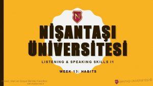 NANTAI NVERSTES LISTENING SPEAKING SKILLS I 1 WEEK