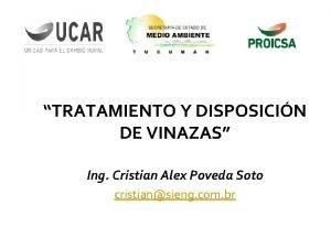 TRATAMIENTO Y DISPOSICIN DE VINAZAS Ing Cristian Alex