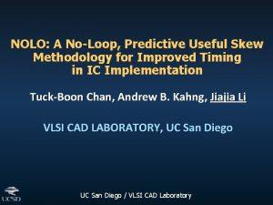 NOLO A NoLoop Predictive Useful Skew Methodology for