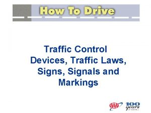 Traffic Control Devices Traffic Laws Signals and Markings