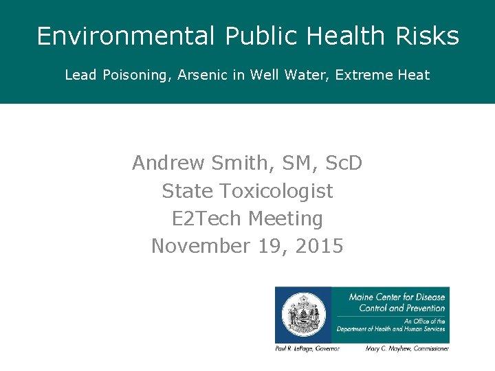 Environmental Public Health Risks Lead Poisoning Arsenic in