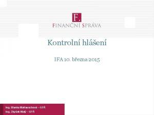 Kontroln hlen IFA 10 bezna 2015 Ing Blanka