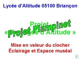 Lyce dAltitude 05100 Brianon Projet Horloges dAltitude Mise