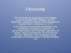 Citizenship 8 28 Describe the significance of the