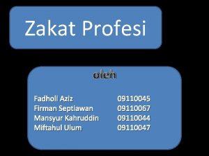 Zakat Profesi oleh Fadholi Aziz Firman Septiawan Mansyur