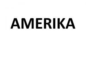AMERIKA Otzky Kdo byli pvodn obyvatele Ameriky Jak