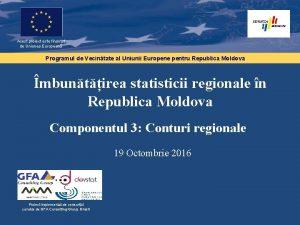 Acest proiect este finanat de Uniunea European Programul