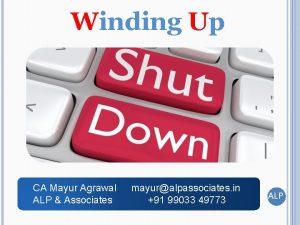 Winding Up CA Mayur Agrawal ALP Associates mayuralpassociates