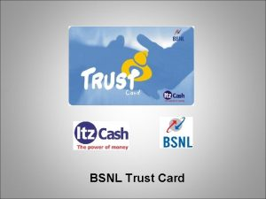 BSNL Trust Card What is Trust Card Cobranded