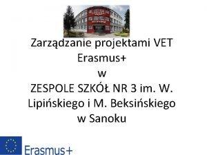 Zarzdzanie projektami VET Erasmus w ZESPOLE SZK NR