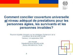 Comment concilier couverture universelle et niveau adquat de