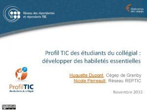 Profil TIC des tudiants du collgial dvelopper des