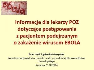 Informacje dla lekarzy POZ dotyczce postpowania z pacjentem