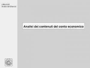 Lettura ed Analisi del Bilancio Analisi dei contenuti