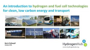 An introduction to hydrogen and fuel cell technologies