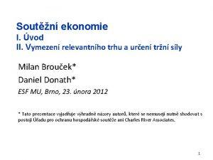 Soutn ekonomie I vod II Vymezen relevantnho trhu