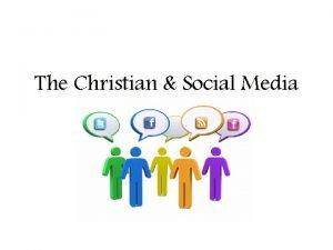 The Christian Social Media The Christian the World