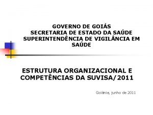 GOVERNO DE GOIS SECRETARIA DE ESTADO DA SADE