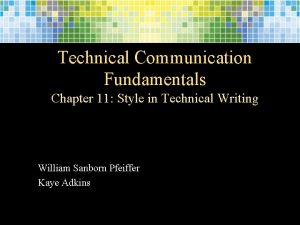 Technical Communication Fundamentals Chapter 11 Style in Technical