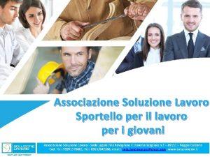 Associazione Soluzione Lavoro Sportello per il lavoro per