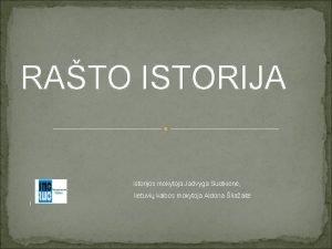 RATO ISTORIJA istorijos mokytoja Jadvyga Sudikien lietuvi kalbos