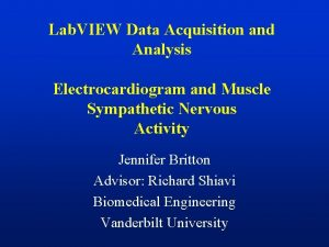 Lab VIEW Data Acquisition and Analysis Electrocardiogram and