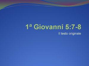 1 Giovanni 5 7 8 Il testo originale