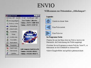 ENVIO Willkommen zur Prsentation Abholungen Legende Zurck zu