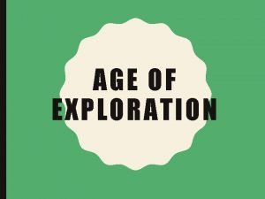 AGE OF EXPLORATION AGE OF EXPLORATION SS 8