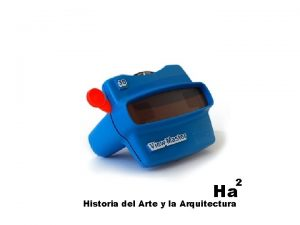 2 Ha Historia del Arte y la Arquitectura