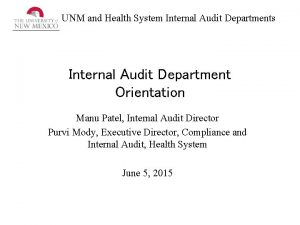 UNM and Health System Internal Audit Departments Internal