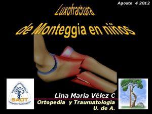 Agosto 4 2012 Lina Mara Vlez C Ortopedia